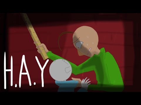 H.A.Y {AMV} (Baldi's basics Part 1)