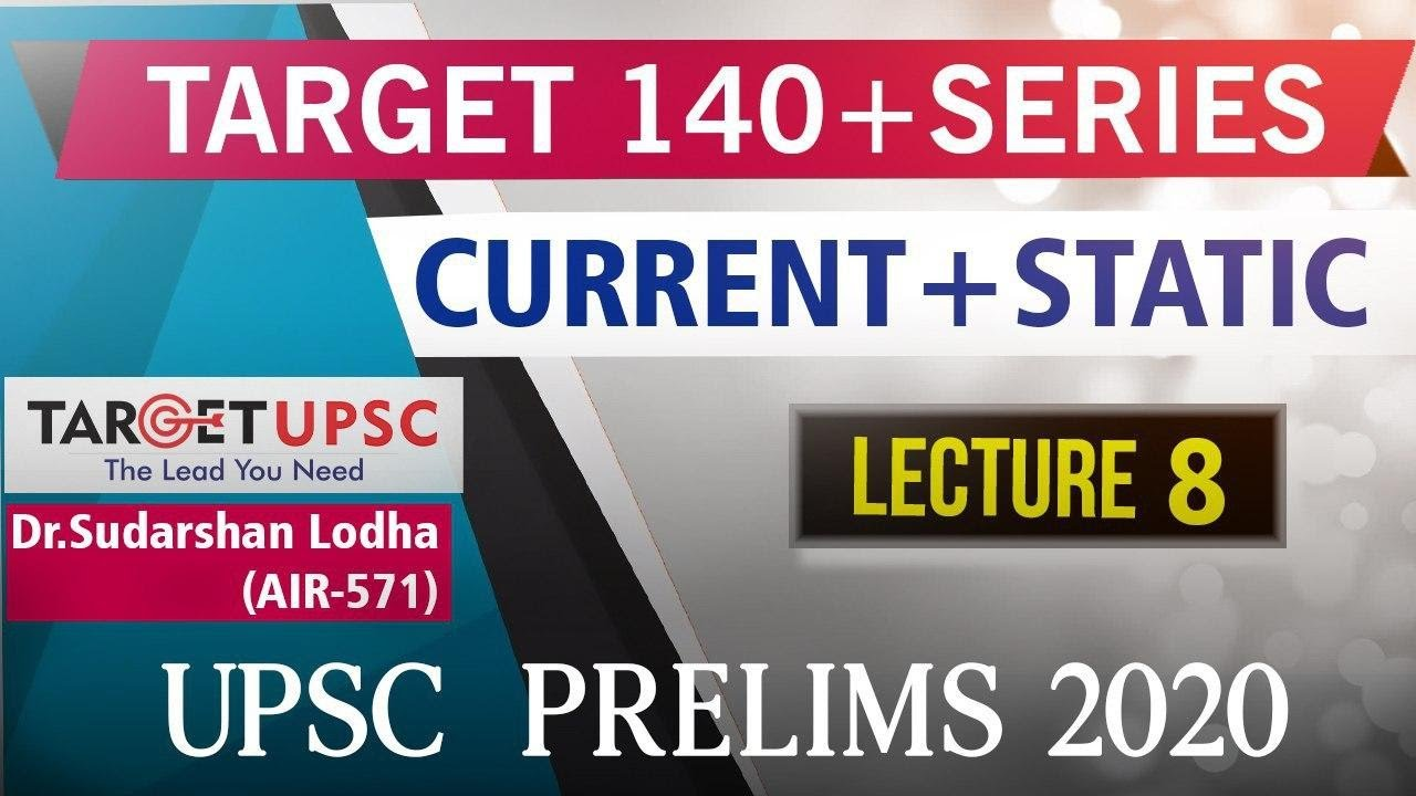 Lecture 8 Target 140 Series Free Course Upsc Prelims 2020 Join Telegram For Notes Youtube