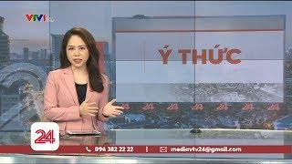Ý thức mùa dịch | VTV24