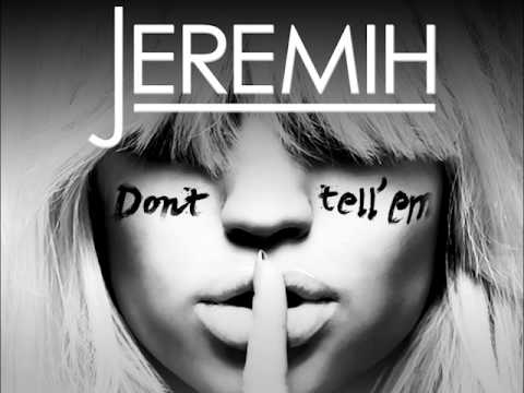 JEREMIH feat. YG - DON'T TELL 'EM (HANN REMIX)