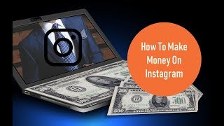 Make money from instagram  work from home jobs