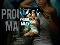 Mary proud mp3
