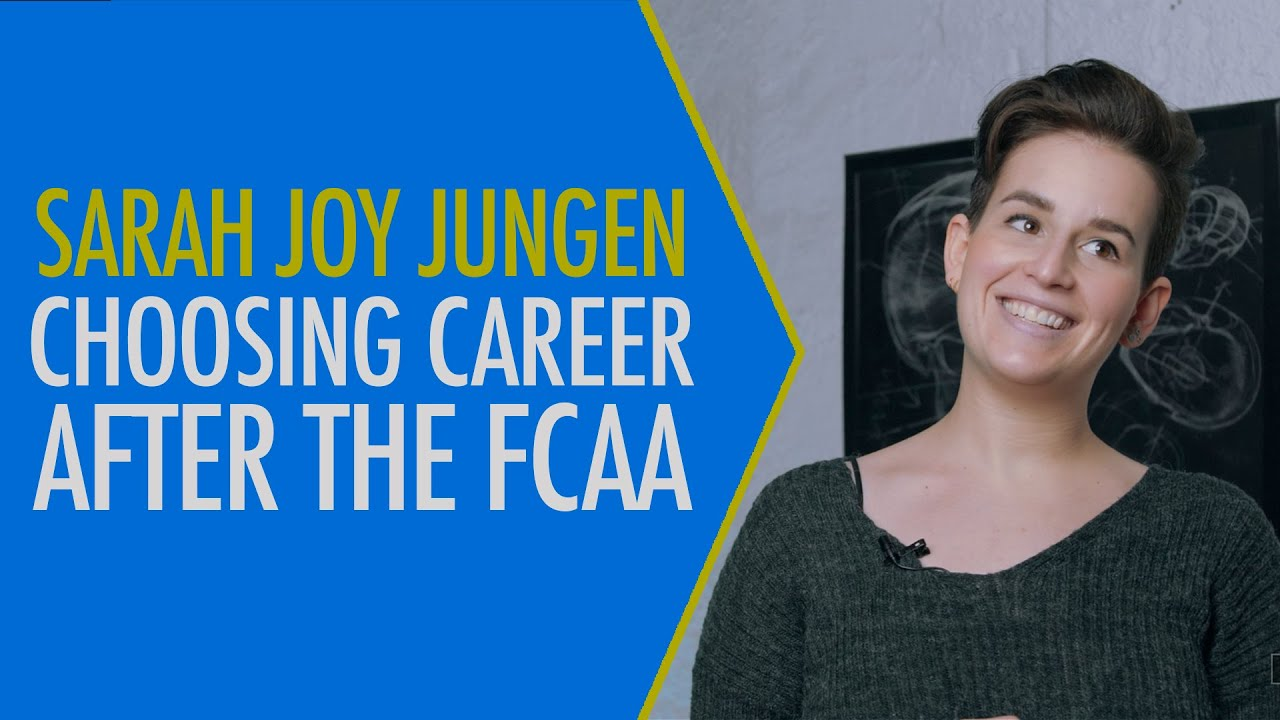 Choosing career after the FCAA