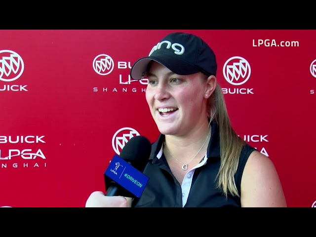 Jennifer Kupcho Talks First Round of the 2019 Buick LPGA Shanghai