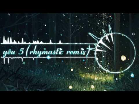 Yêu 5 ( Hoaprox Remix)  Share Sub + Fx