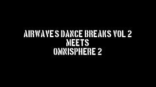 Introducing Airwave: Dance Breaks Volume 2 on Loopmasters