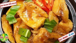 ✅ Không Tin Bạn Nấu Đậu Phụ Kho Dứa Mà Xem - Đơn Giản Mà Vị Cực Ngon   Hồn Việt Food