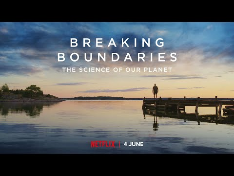Breaking Boundaries The Science of Our Planet   Official Trailer   Netflix