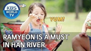 Ramyeon is a must in Han river [The Return of Superman/2019.08.14]