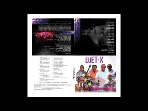 Djet-X New CD L'authentique - Listen to that track ( Force L'anmou )