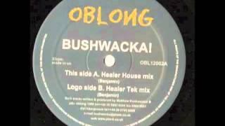 Bushwacka! - Healer