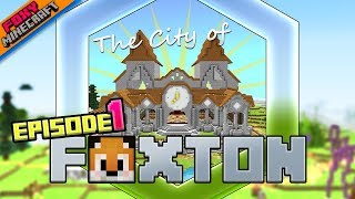 EPISODE 1 | City of Foxton [1] | Minecraft Bedrock Edition SMP (MCBE)