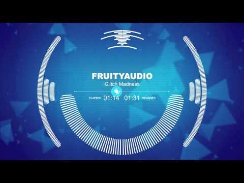 FruityAudio - Glitch Madness (Production Music)