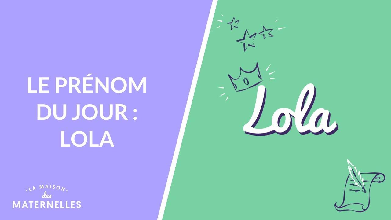 Le Prénom Du Jour Lola La Maison Des Maternelles Lmdm Youtube