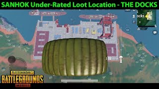 SANHOK Drop / Loot Location - THE DOCKS - Under-Rated? | PUBG Mobile with DerekG