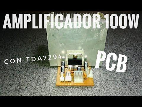 Amplificador de 100W con TDA7294   Parte 2   Montaje del PCB