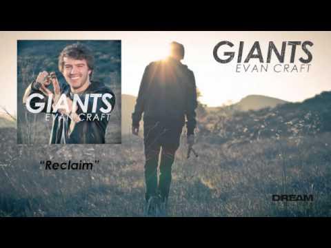 """Evan Craft - """"Reclaim"""""""