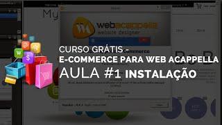 CURSO GRÁTIS - E-COMMERCE PARA WEB ACAPPELLA AULA 1