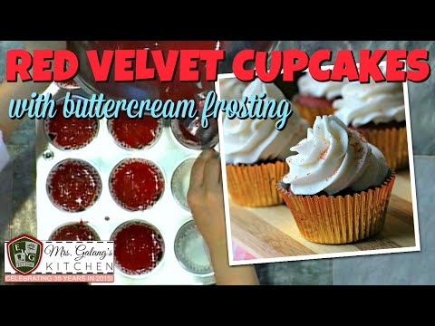 RED VELVET CUPCAKES with BUTTERCREAM FROSTING (Mrs. Galang's Kitchen S1 Ep4)