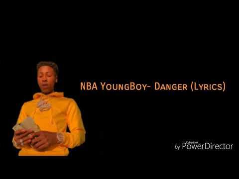NBA YoungBoy- Danger (Lyrics)