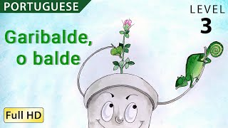 """Garibalde, o balde : Learn Portuguese with subtitles - Story for Children and Adults """"BookBox.com"""""""