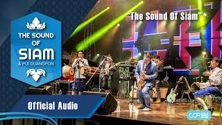 The Sound Of Siam  - The Sound Of Siam (Official Audio)