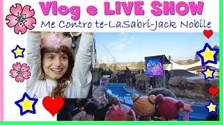 PORTO LARA A VEDERE I ME CONTRO TE. Vlog + show + TIPITINE OVUNQUE by Barbara e Lara