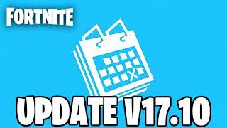 FORTNITE UPDATE V17.10 Countdown + Gameplay (NEW UPDATE)