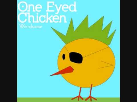 One Eyed Chicken - Weirdsome (full album)