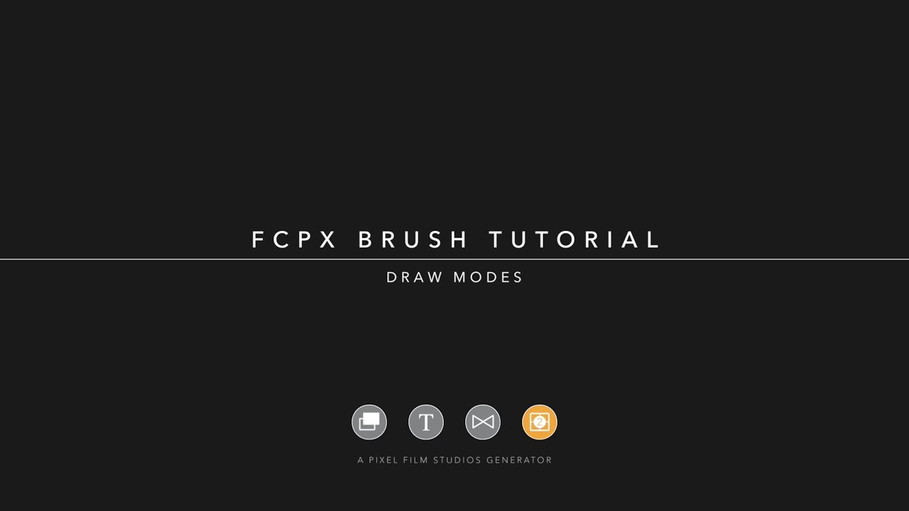 FCPX Brush Tutorial