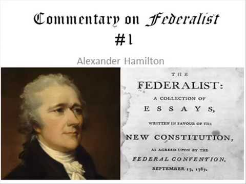 Commentary on Federalist #1