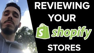 REVIEWING YOUR SHOPIFY STORE LIVE!