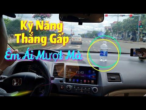 Kỹ Năng Thắng Gấp - Vẫn Êm Ái | Hướng dẫn lái xe oto