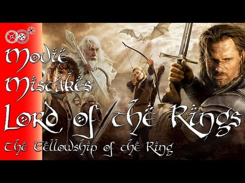 The Lord of the Rings: The Fellowship of the Ring - Movie Mistakes - MechanicalMinute