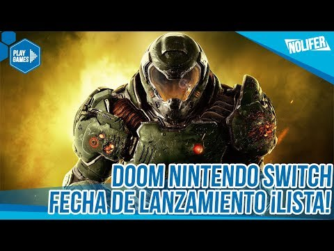 Nintendo Switch DOOM Disponible el ¡10-11-2017! / #NintendoSwitch #Doom