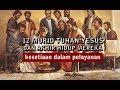 12 Murid Tuhan Yesus Dan Akhir Hidup Mereka