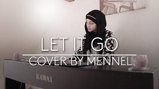 Let it go - Frozen, French/English version (cover by Mennel)