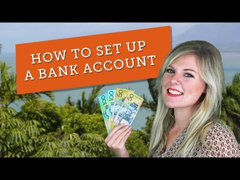 How To Set Up A Bank Account In Australia