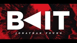 """BAIT"" - Jonathan Young (Original song)"
