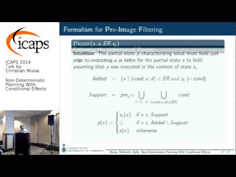 "ICAPS 2014: Christian Muise on ""Non-Deterministic Planning With Conditional Effects"""