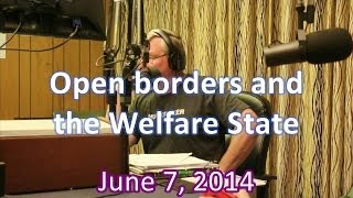 Open borders and the Welfare State, June 7, 2014