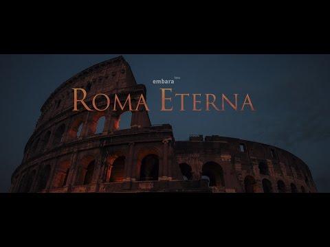 Visit Rome - ROMA ETERNA (Rome, The Eternal City)