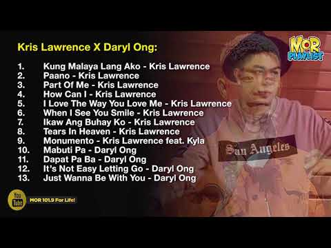 Kris Lawrence & Daryl Ong | MOR Playlist Non-Stop OPM Songs 2018 ♪