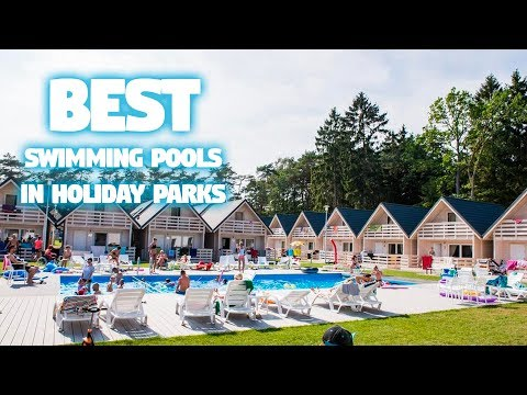 Best Swimming Pools in Holiday Parks