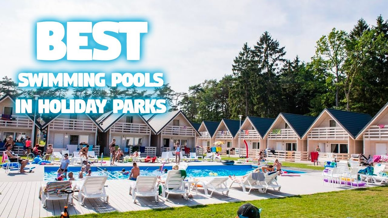 Best Swimming Pools In Holiday Parks Youtube