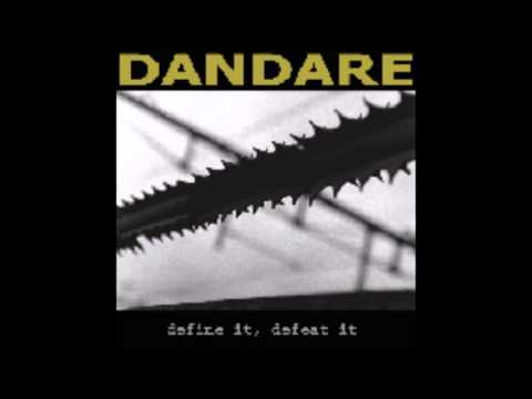 Dandare - Define It, Defeat It (Full Album)