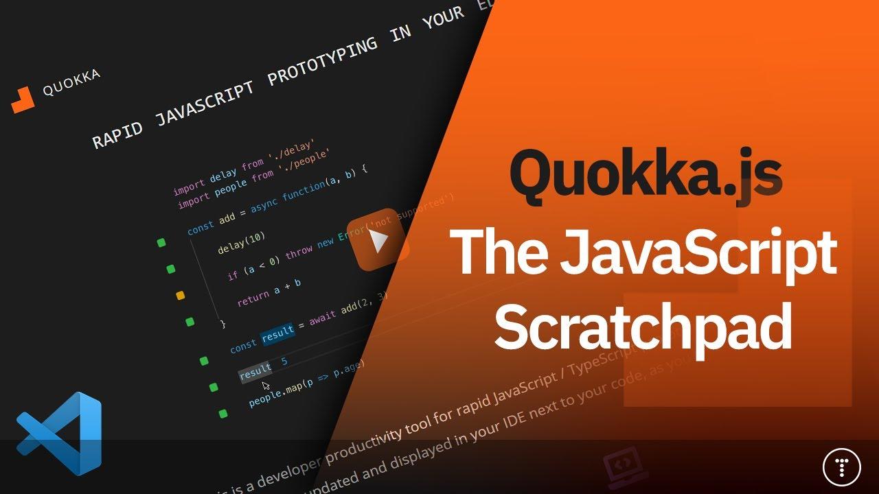 Quokka | The JavaScript Scratchpad