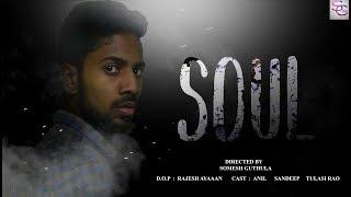 SOUL|| Telugu Horror Thriller ShortFilm 2018|| Directed By Somesh Guthula