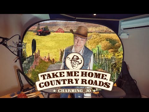 Charming Jo ♬ Take Me Home, Country Road - John Denver Full Cover.
