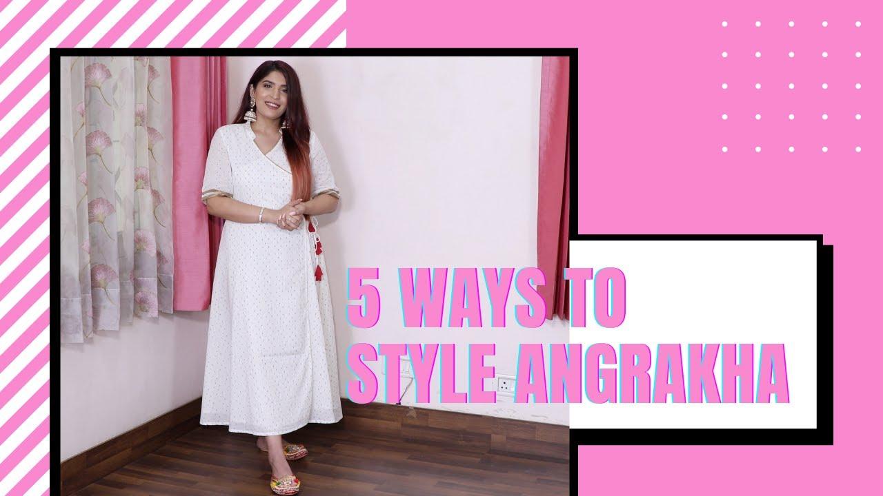 5 Ways To Style An Angrakha Kurta   #FashionFriday   Shreya Jain